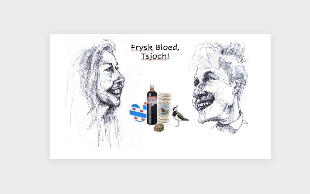 Podcast 'Frysk Bloed, Tsjoch!'